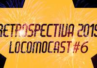 Locomocast #6 – Retrospectiva 2015