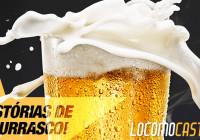 Locomocast #9 – Histórias de Churrasco