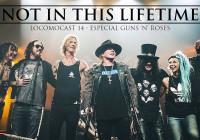 Locomocast #14 – Not in This Lifetime – Guns 'N' Roses