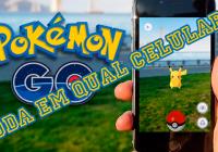 Quais smartphones rodam Pokémon GO?