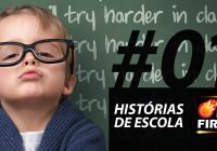 On Fire #1 – Histórias de Escola