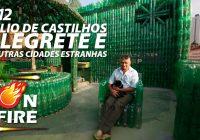 On Fire #12 – Julio de Castilhos, Alegrete e Outras Cidades Estranhas