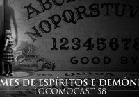 Locomocast #58 – Filmes de Espíritos e Demônios