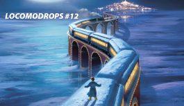 Locomodrops #12 – Recordações e Bastidores de Natal