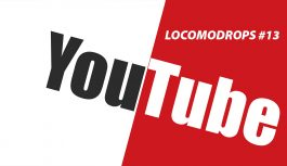Locomodrops #13 – Vamos Conversar Sobre YouTube